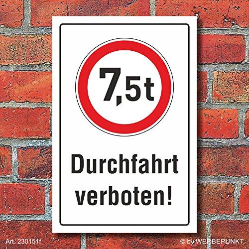 Schild Durchfahrt verboten LKW 7,5 t Verbotsschild 3 mm Alu-Verbund 450 x 300 mm