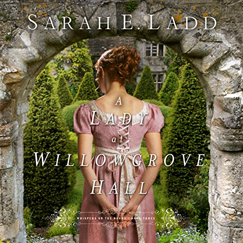A Lady at Willowgrove Hall audiobook cover art