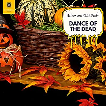 Dance Of The Dead - Halloween Night Party