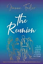 The Reunion: In one weekend of secret mother's business, everything can change