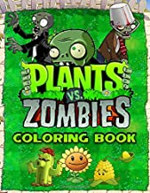Plants Vs Zombies Coloring Book: Great Coloring Pages For Kids , Ages 2-8