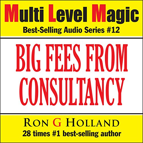 Big Fees From Consultancy audiobook cover art