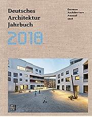 Deutsches Architektur Jahrbuch 2018. Ediz. tedesca e inglese