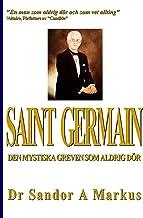 Saint Germain: Den mystiska greven som aldrig dör