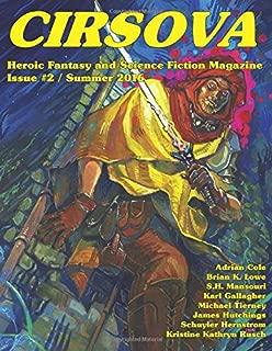 Cirsova #2: Heroic Fantasy and Science Fiction Magazine (Volume 2)