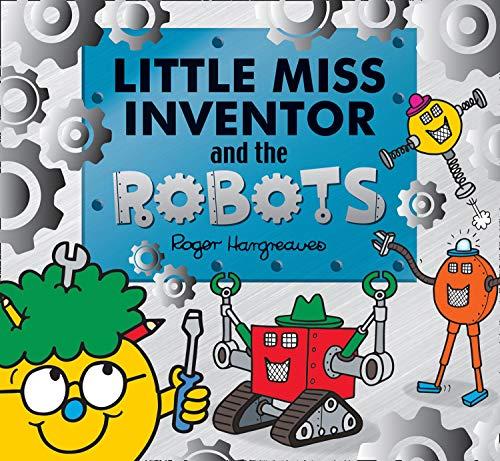 [画像:Little Miss Inventor and the Robots (Mr. Men and Little Miss Picture Books)]