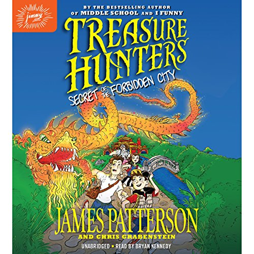 Treasure Hunters: Secret of the Forbidden City     Treasure Hunters, Book 3              Written by:                                                                                                                                 James Patterson,                                                                                        Chris Grabenstein                               Narrated by:                                                                                                                                 Bryan Kennedy                      Length: 4 hrs and 56 mins     Not rated yet     Overall 0.0