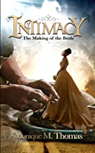 INTIMACY: THE MAKING OF THE BRIDE