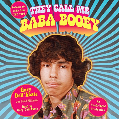 They Call Me Baba Booey Audiobook By Gary Dell'Abate,                                                                                        Chad Millman cover art