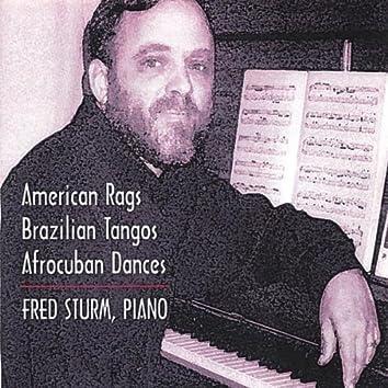 American Rags, Brazilian Tangos, Afrocuban Dances