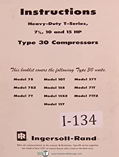 Ingersoll Rand T Series 10 and 15 hp, Type 30 Compressor Operators Manual 1968