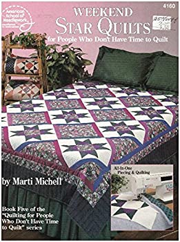 Paperback Weekend Star Quilts for People Who Don't Have Time to Quilt Book