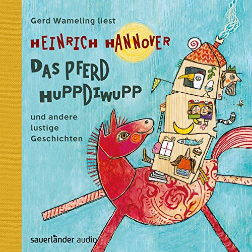 Das Pferd Huppdiwupp und andere lustige Geschichten audiobook cover art