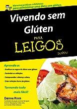 Vivendo sem Glúten Para Leigos (Em Portuguese do Brasil)