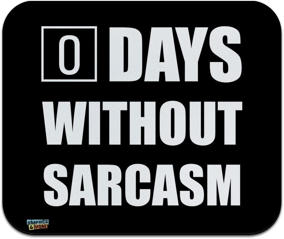 Award-winning store Days Without Sarcasm Equals Zero Funny Pa Mouse Thin Low Max 54% OFF Profile