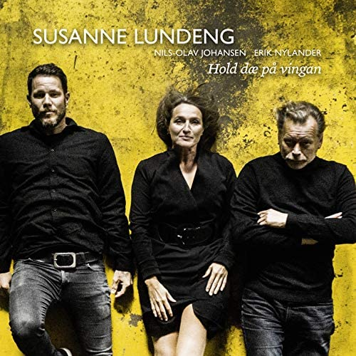 Susanne Lundeng feat. Nils-Olav Johansen & Erik Nylander