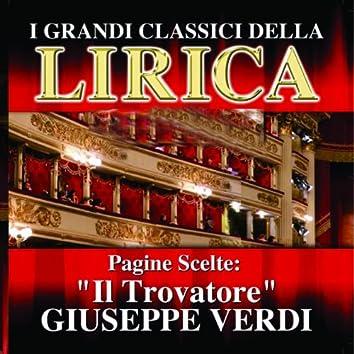 Giuseppe Verdi : Il Trovatore, Pagine scelte (I grandi classici della Lirica)