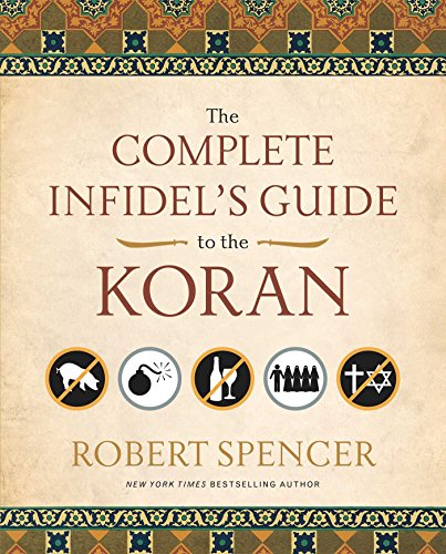 The Complete Infidel's Guide to the Koran (Complete Infidel's Guides) (English Edition)