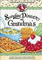 Sunday Dinner at Grandma's (Everyday Cookbook Collection)