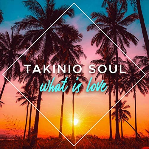 Takinio Soul