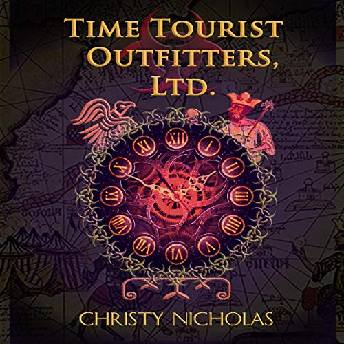 Time Tourist Outfitters, Ltd. Audiobook By Christy Nicholas cover art