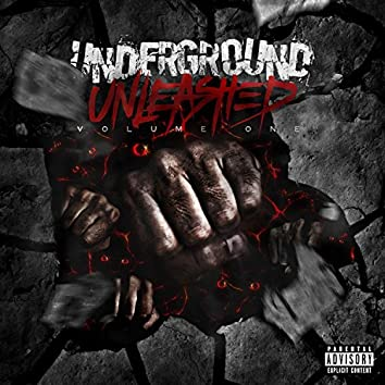 Underground Unleashed, Vol. 1
