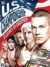 WWE:US Championship: A Legacy of Greatne