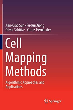 Cell Mapping Methods: Algorithmic Approaches and Applications