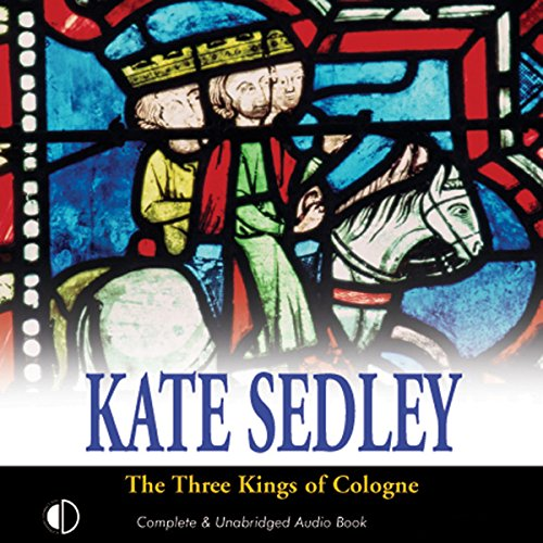 The Three Kings of Cologne audiobook cover art