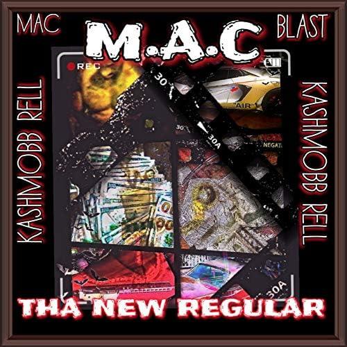 MAC BLAST (M.A.C) feat. KASHMOBB RELL