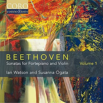 Beethoven: Sonatas for Fortepiano and Violin Volume 1