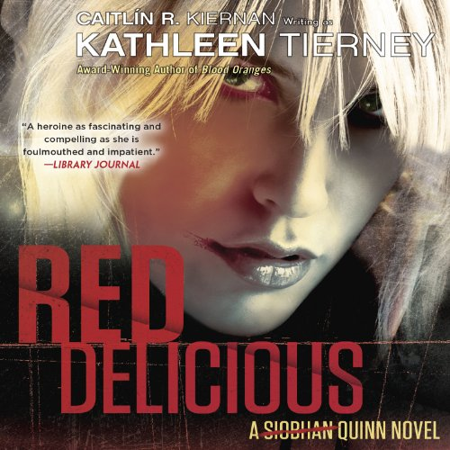 Red Delicious Audiobook By Kathleen Tierney cover art