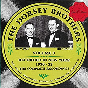 The Dorsey Brothers 1930-1933, Vol. 3