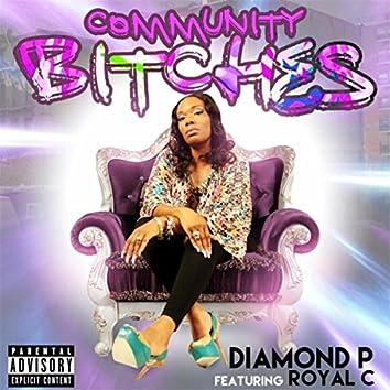 Community Bitches (feat. Royal C)