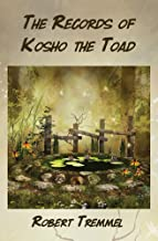 The Records of Kosho the Toad: Poems (Laughing Buddha Series)