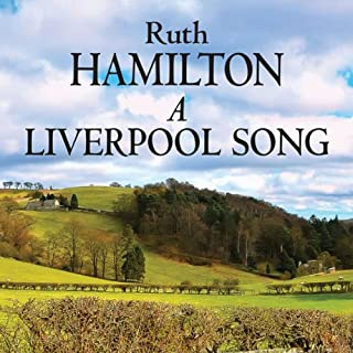 A Liverpool Song                   By:                                                                                                                                 Ruth Hamilton                               Narrated by:                                                                                                                                 Marlene Sidaway                      Length: 16 hrs and 18 mins     7 ratings     Overall 4.6