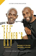 """""""Eff"""" Father's Day: A Story of Reconciliation"""