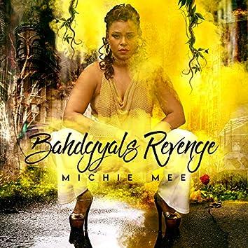Bahdgyal's Revenge