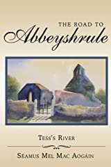 The Road to Abbeyshrule: Tess's River Paperback