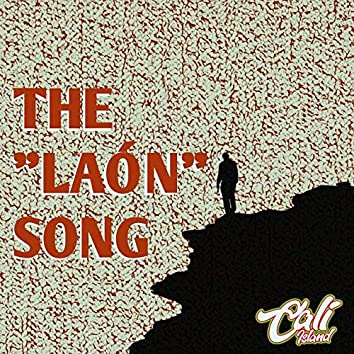 """The """"Laon"""" Song"""