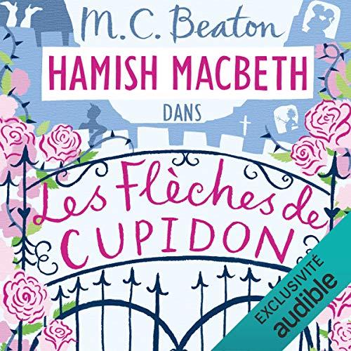 Les flèches de Cupidon Audiobook By M. C. Beaton cover art