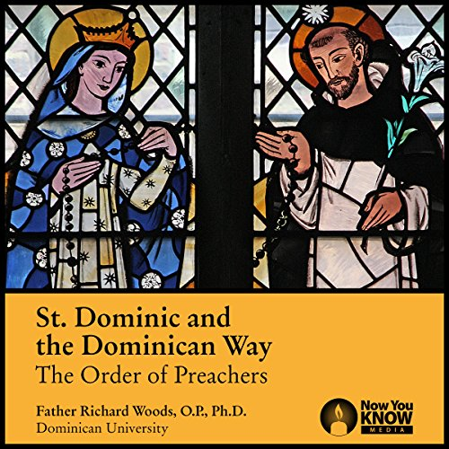 St. Dominic and the Dominican Way: The Order of Preachers copertina