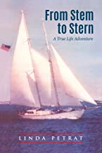 From Stem to Stern: A True Life Adventure
