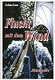 Flucht mit dem Wind