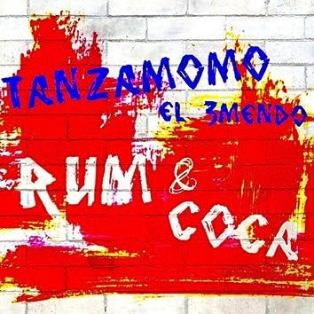 Rum & Coca