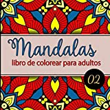 Mandalas libro de colorear para adultos: Libro para colorear para adultos sobre el tema de los mandalas - Colorear antiestrés y relajación para ... mandalas para colorear - Regalos para adultos