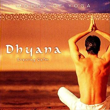 Moods of Yoga - Dhyana