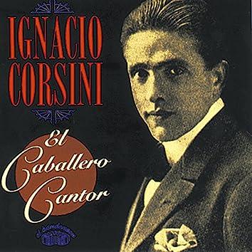 El Caballero Cantor 1935-1945
