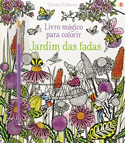 Jardim das fadas : Livro mágico para colorir