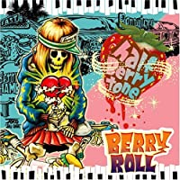 Half Berry Tone by Berry Roll (2007-02-07)